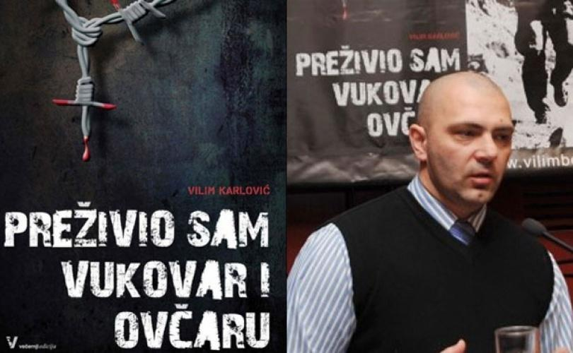 """U četvrtak promocija knjige """"Preživio sam Vukovar i Ovčaru"""", autora Vilima Karlovića"""