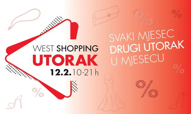 West Shopping Utorak uz najbolje popuste u Westgateu!